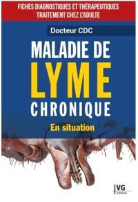 Maladie de Lyme chronique : en situation : fiches diagnostiques et thérapeutiques, traitement chez l'adulte