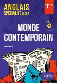 Anglais spécialité LLCER terminale : monde contemporain