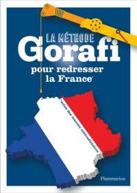 La méthode Gorafi pour redresser la France : niveau débutant
