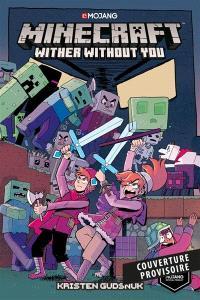 Minecraft : la BD officielle. Volume 1, Les witherables