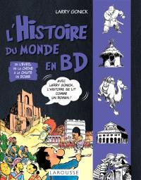 L'histoire du monde en BD. Volume 2, De l'éveil de la Chine à la chute de Rome