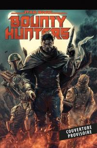 Star Wars : bounty hunters. Volume 1