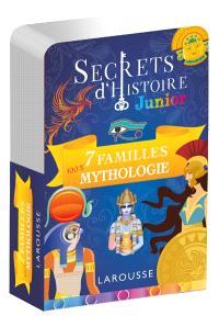 Secrets d'histoire junior : 7 familles 100 % mythologie