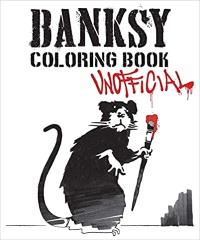 BANKSY COLORING BOOK (UNOFFICIAL) /ANGLAIS