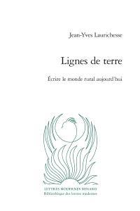 Lignes de terre : écrire le monde rural aujourd'hui