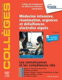 Médecine intensive, réanimation, urgences et défaillances viscérales aiguës : réussir son DFASM : les connaissances et les compétences clés
