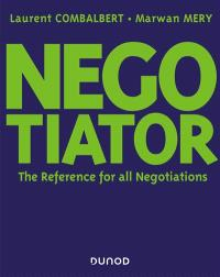 Negotiator : the reference for all negotiations