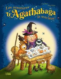 Les aventures d'Agathabaga la sorcière !. Volume 3