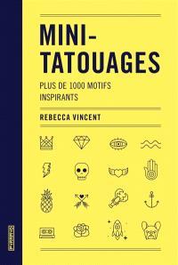 Mini-tatouages : plus de 1.000 motifs inspirants