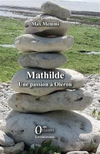 Mathilde : une passion à Oléron