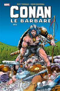 Conan le barbare : l'intégrale, 1973 (II)