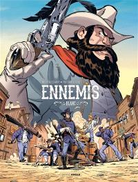 Ennemis. Volume 2, Blanc