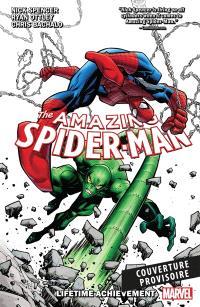 Amazing Spider-Man. Volume 3, L'oeuvre d'une vie