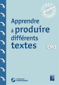 Apprendre à produire différents textes : CM1