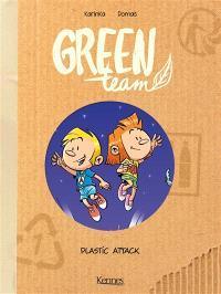 Green team. Volume 2, Plastic attack