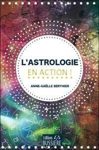 L'astrologie en action !