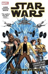 Star Wars. Volume 1, Skywalker passe à l'attaque
