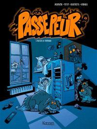 Passepeur. Volume 1, Rue de la trouille