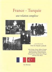 France-Turquie : une relation complexe