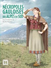 Nécropoles gauloises des Alpes du Sud : projet collectif de recherche