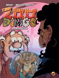 Zoo dingo. Volume 7, La prophétie