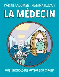 La médecin : une infectiologue au temps du corona