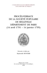 Procès-verbaux de la Société populaire de Belleville : département de Paris (14 avril 1791-14 janvier 1795)