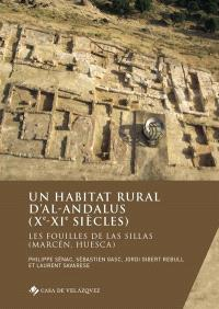 Un habitat rural d'al-Andalus (Xe-XIe siècles) : les fouilles de Las Sillas (Marcén, Huesca)