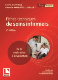 Fiches techniques de soins infirmiers : de la réalisation à l'évaluation