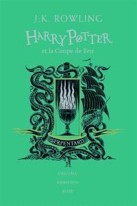 Harry Potter. Volume 4, Harry Potter et la coupe de feu : Serpentard : orgueil, ambition, ruse