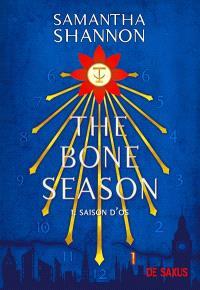 The bone season. Volume 1, Saison d'os