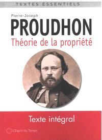 Ecrits sur la propriété, Théorie de la propriété : deuxième époque des écrits sur la propriété