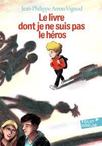Le livre dont je ne suis pas le héros