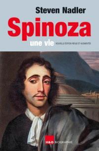 Spinoza : une vie