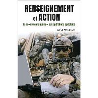 Renseignement et action : de la drôle de guerre aux opérations spéciales, 80 ans de renseignement militaire en France