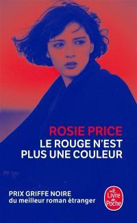 Le rouge n'est plus une couleur, Rosie Price