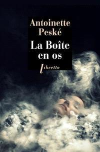 La boîte en os - Antoinette Peské