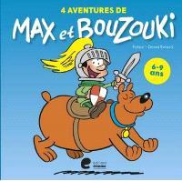 4 aventures de Max et Bouzouki