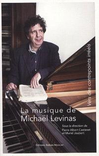 La musique de Michaël Levinas : vers des contrepoints iréels
