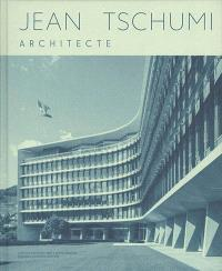 Jean Tschumi, architecte
