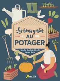Les bons gestes au potager : associations, compost & Cie