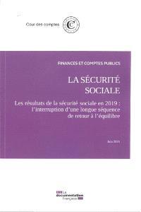 La Sécurité sociale : les résultats de la Sécurité sociale en 2019 : l'interruption d'une longue séquence de retour à l'équilibre