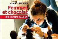Femmes et chocolat : une histoire d'amour