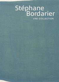 Stéphane Bordarier, une collection : exposition, Montpellier, Musée Fabre, du 6 février au 6 juin 2021