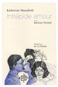 Intrépide amour