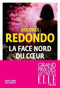 La face nord du coeur - Dolores Redondo