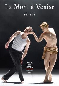 Avant-scène opéra (L'). n° 320, La mort à Venise