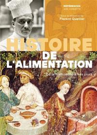 Histoire de l'alimentation : de la préhistoire à nos jours