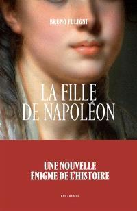 La fille de Napoléon