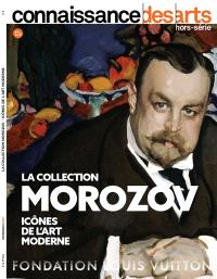 La collection Morozov : icônes de l'art moderne